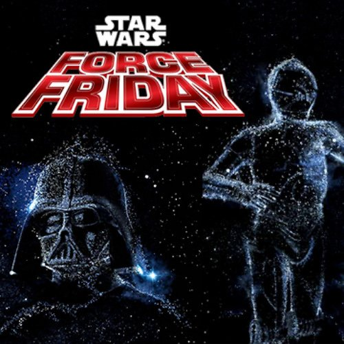 Force Friday Sales 2015: New Star Wars Merchandise Official Release (9/4/15)