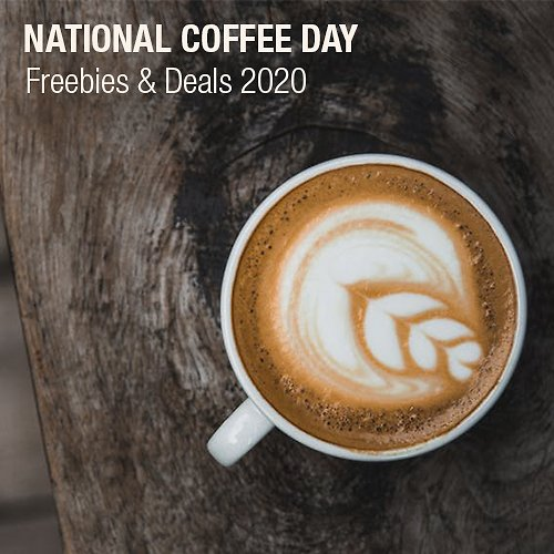National Coffee Day Freebies & Deals 2020
