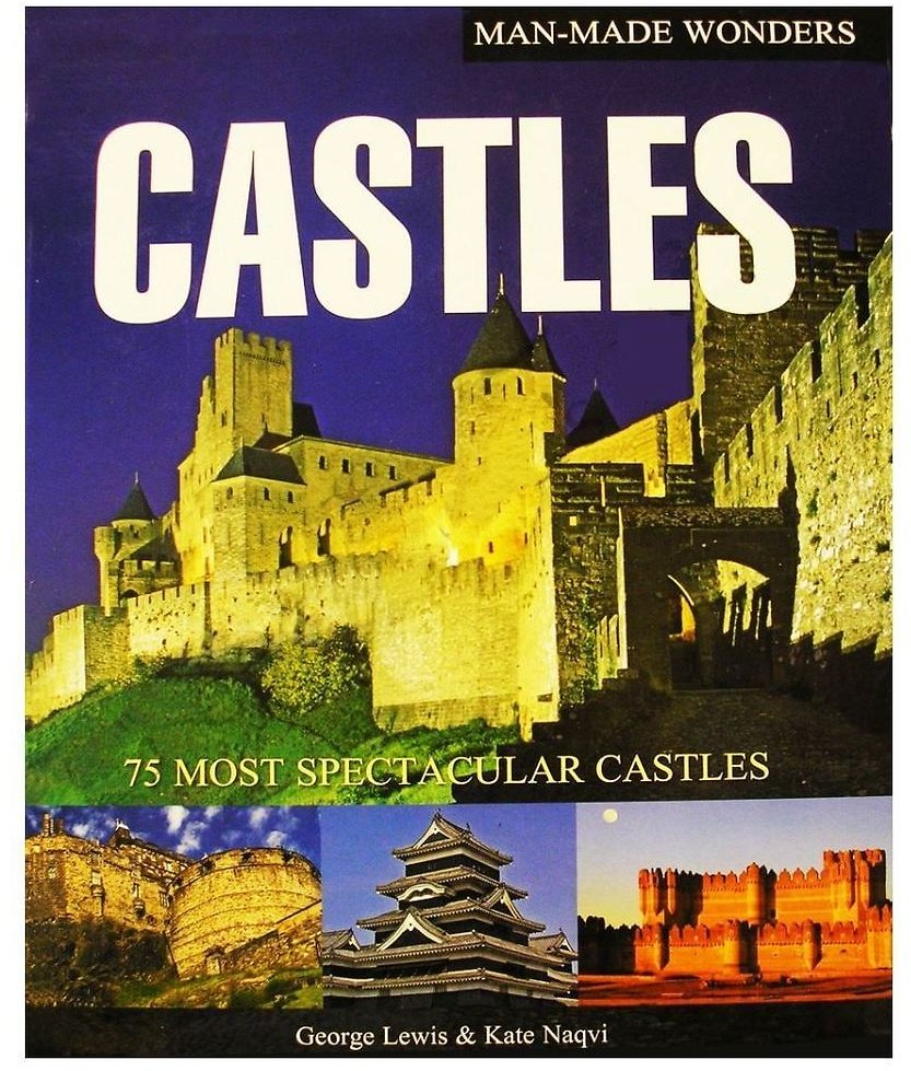 Man-Made Wonders: Castles Hardcover Coffee Table Illustrated Photography Book 9781845734015