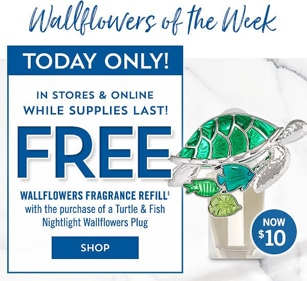 Free Wallflower Refill with Purchase of a Turtle & Fish Nightlight Wallflowers Fragrance Plug