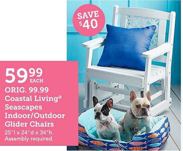 In-Store Only! Coastal Living Seascapes™ Glider Chair