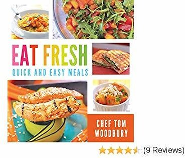Eat Fresh: Quick and Easy Meals Kindle Edition