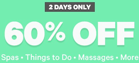 60% Off Spas, Thinks To Do, Massages & More   Groupon
