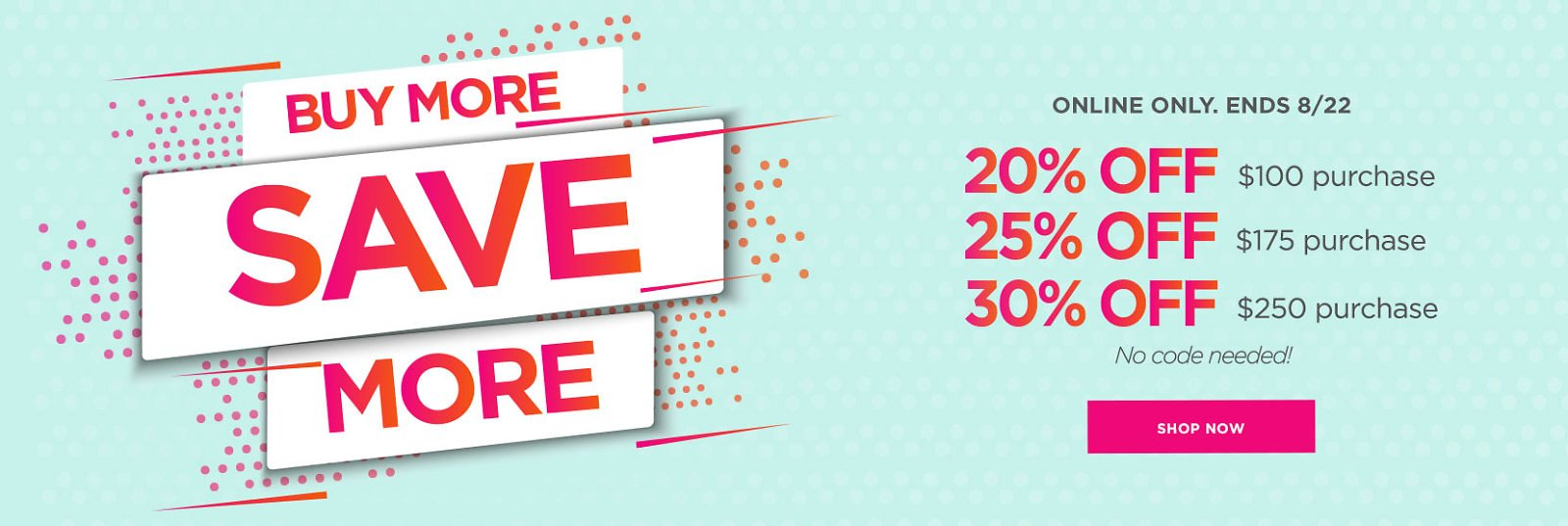 Buy More Save More Sale   The Paper Store