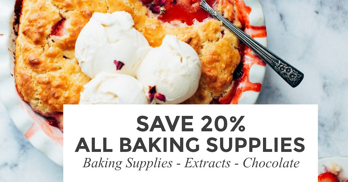 Save 20% Now On Baking Supplies, Extracts & Chocolates