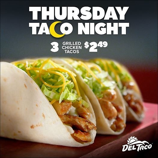3 for $2.49 Grilled Chicken Tacos Thursday Night Special (3pm - 11pm).
