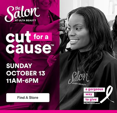 Cut For a Cause On Oct 13th - Ulta Beauty