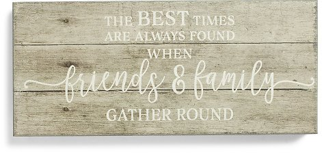 7x16 Friends & Family Gather Here Sign
