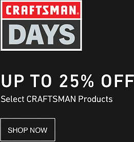 Up To 25% Off Select Craftsman Products - Lowes