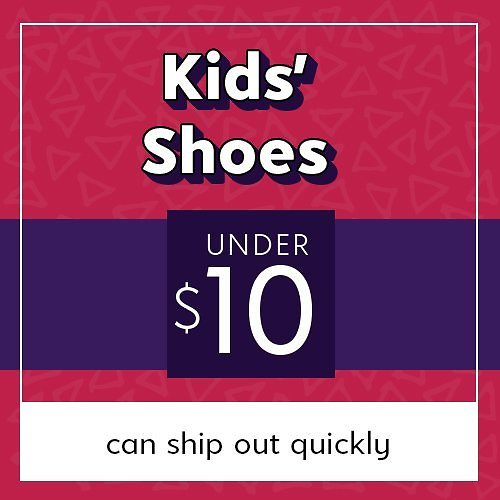 Kids Shoes Under $10.00. Step Into Savings: Baby & Up