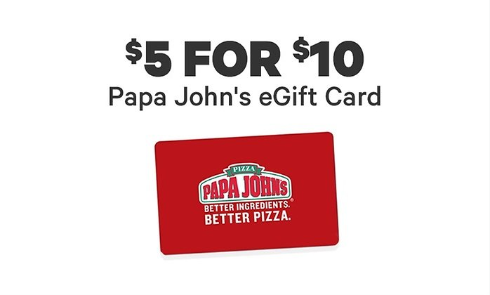 $5 for a $10 Papa John's EGift Card