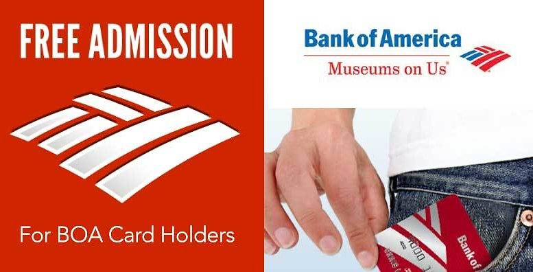 Museum On Us Program - Free Admission (First Weekend of The Month) - Bank of America