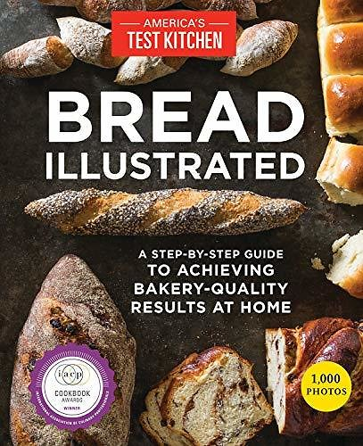 Bread Illustrated: A Step-By-Step Guide to Achieving Bakery-Quality Results At Home - Kindle Edition By America's Test Kitchen. Cookbooks, Food & Wine Kindle EBooks @ Amazon.com.