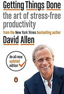 Getting Things Done: The Art of Stress-Free Productivity EBook: Allen, David, Fallows, James: Kindle Store