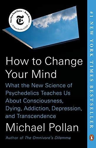 How to Change Your Mind: Kindle Edition$1.99