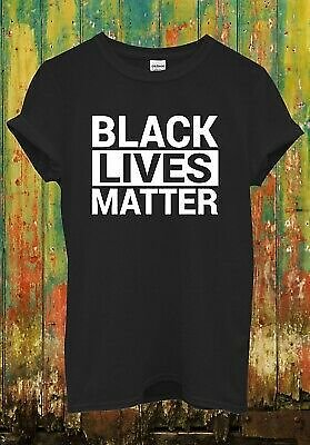 Black Lives Matter Cool Funny Retro Hipster Men Women Top Unisex T Shirt 2159