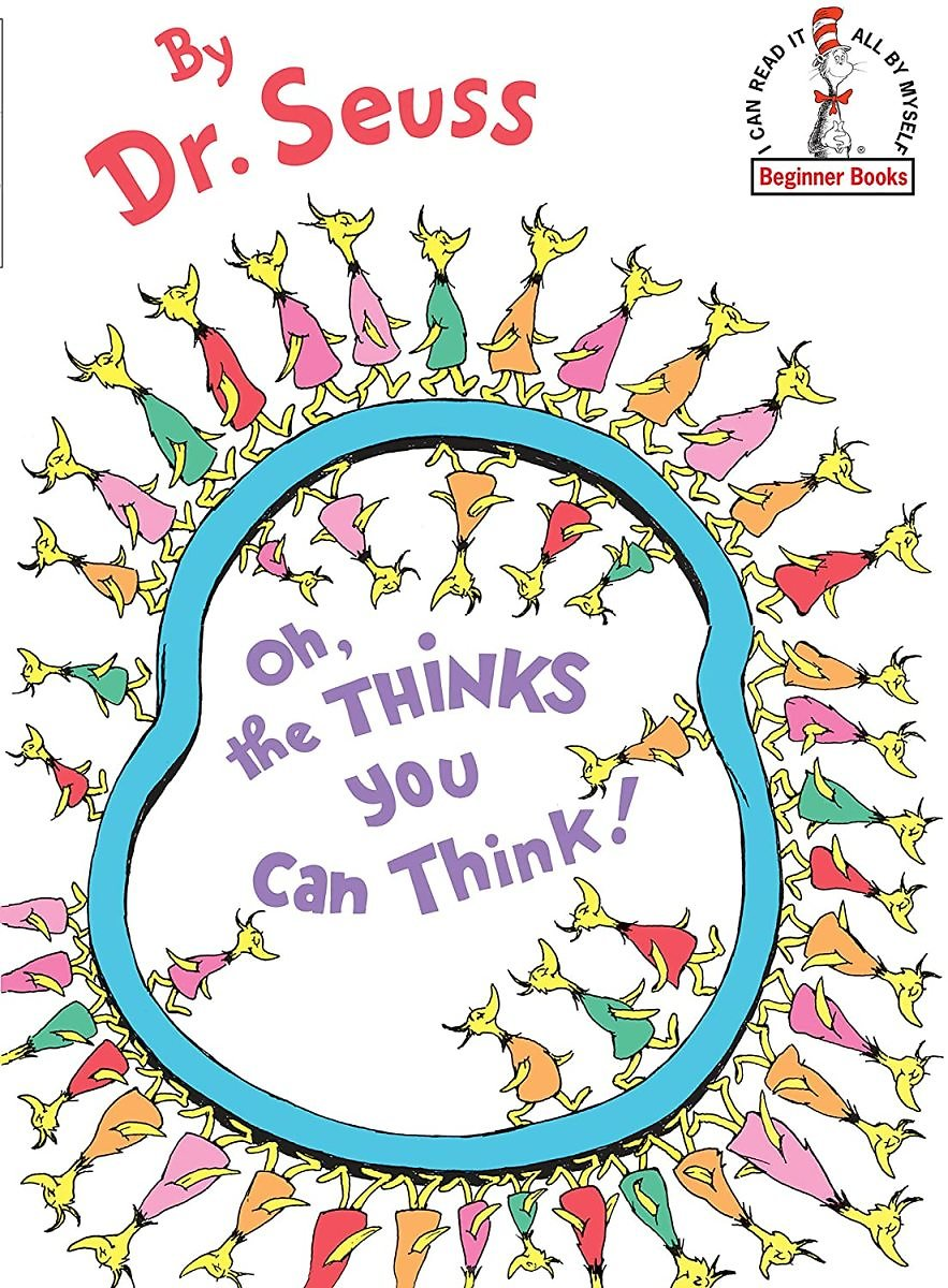 Dr. Seuss Oh, The Thinks You Can Think! (Hardcover)