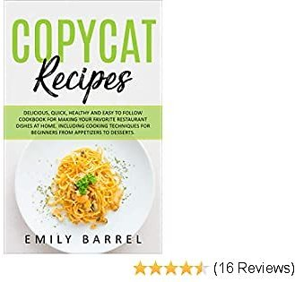 Free Copycat Recipes by Emily Barrel Kindle Edition
