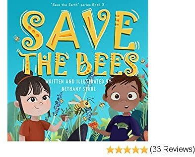 Save The Bees (Save The Earth Book 3)