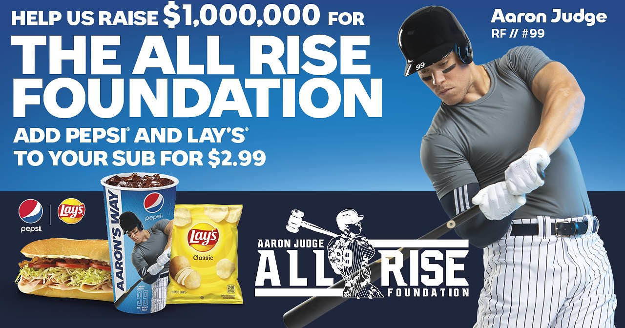 Help to Raise $1000000 for The All Rise Foundation - Add PEPSI and Lay's to Your Sub for $2.99