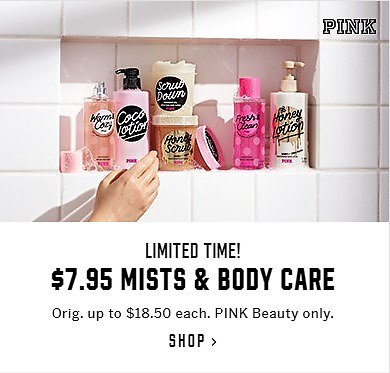 $7.95 MISTS & BODY CARE + Minis for $4.95 - PINK