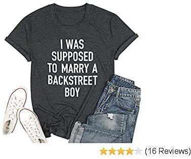 Backstreet Boys Shirt for Women Funny Saying Letter Print Tshirt Summer Short Sleeve Country Music Tee Tops