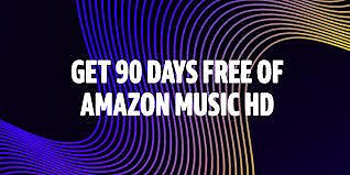 Get 90 Days FREE of Amazon Music HD - New subscribers only.