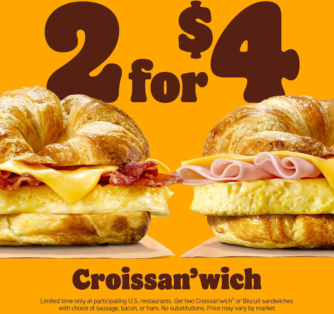 2 For $4 Croissan'wich Deal Only At BK