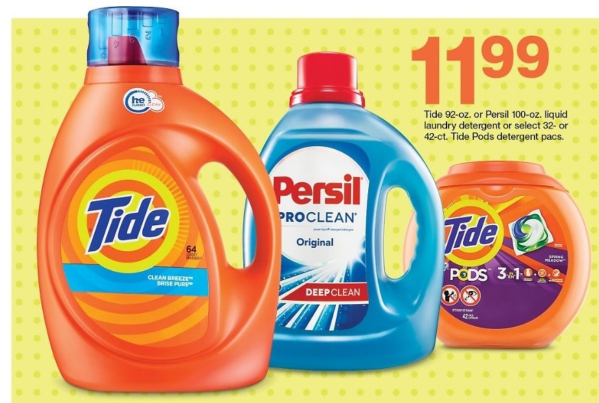 $11.99 Select Tide or Persil Liquid Laundry Detergent or Tide Pods Detergent Pacs