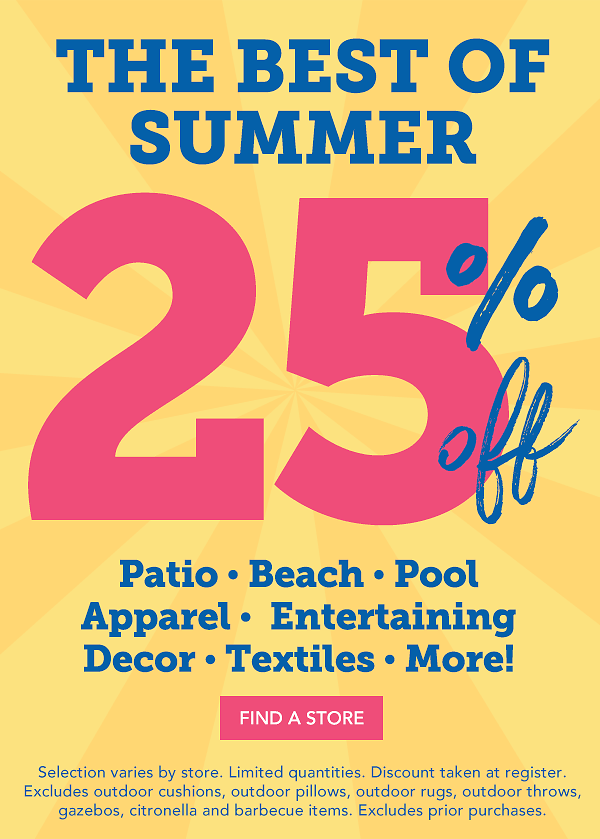 Now 25% Off! Open for Summer Clearance!