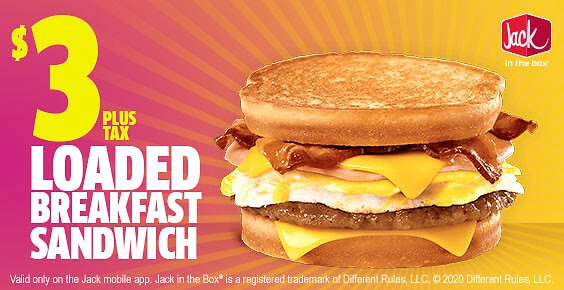 $3 For The Loaded Breakfast Sandwich Through Jack in The Box App Purchase