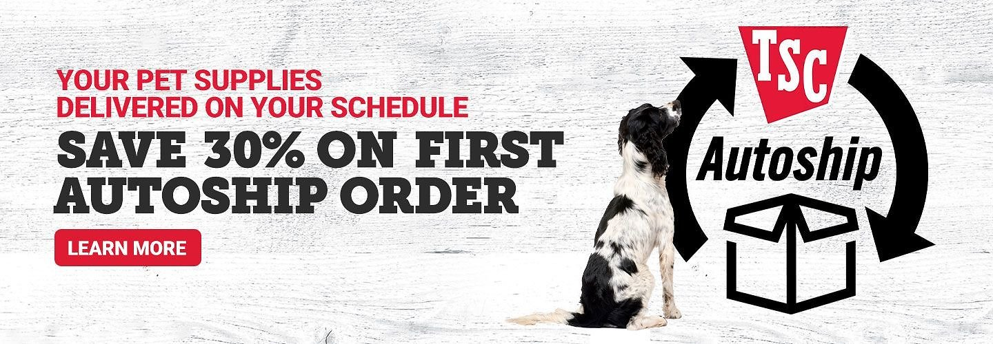 Save 30% Off First Autoship Order | Tractor Supply Co.