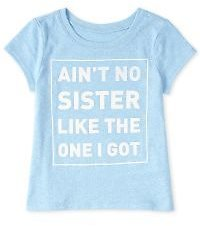 Baby And Toddler Girls Short Sleeve 'Ain't No Sister Like The One I've Got' Graphic Tee
