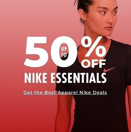 Up to 50% Off Nike Essentials + extra 10% Off