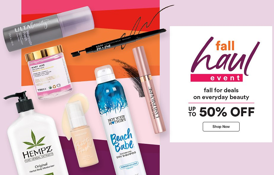 Fall Haul Event: Up to 50% Off | Ulta Beauty