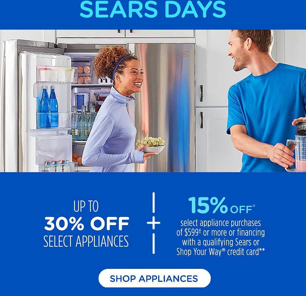 SEARS DAYS 30% OFF SELECT APPLIANCES