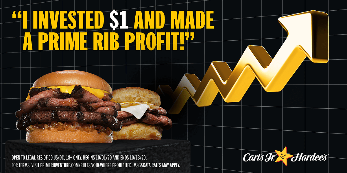 I INVESTED $1. NOW I'M SWIMMING IN PRIME RIB! THANKS CARL'S JR. AND HARDEE'S!