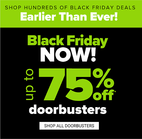 Save Up To 75% Off Black Friday Doorbuster Sale! Last Day