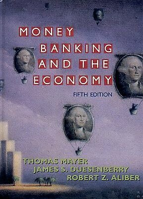Money, Banking, and The Economy 9780393963007