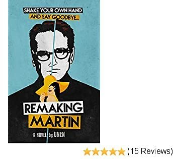 Remaking Martin: An Inspirational Sci-Fi Novel