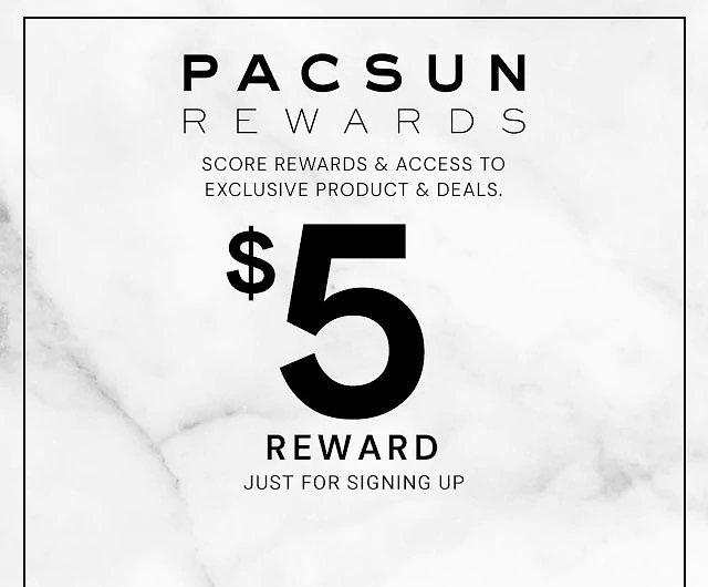 PacSun: Earn $5 Reward When You Sign Up for PacSun Rewards Program