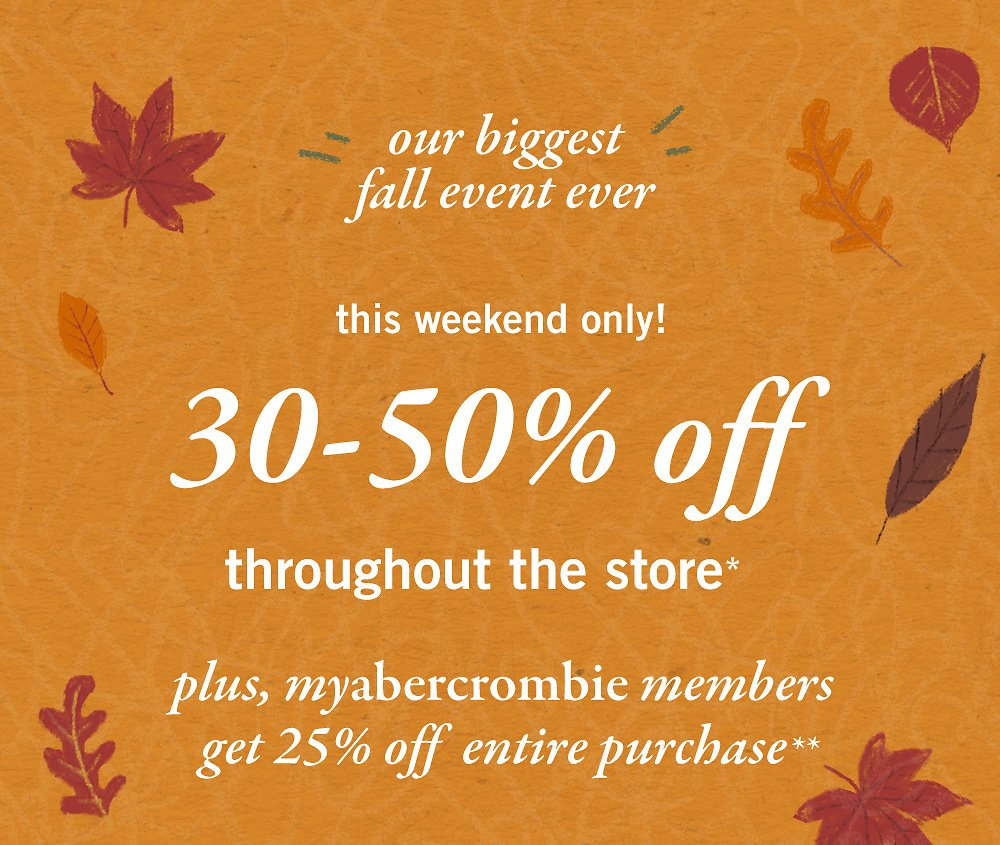 30-50% Off Throughout The Store + 25%   Abercrombie Kids