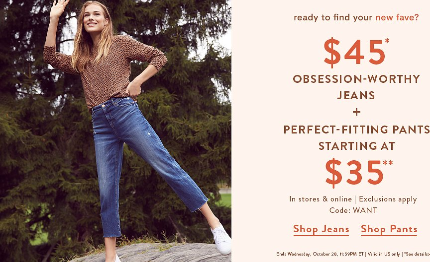 Jeans $45 & Pants Starting From $35 - LOFT