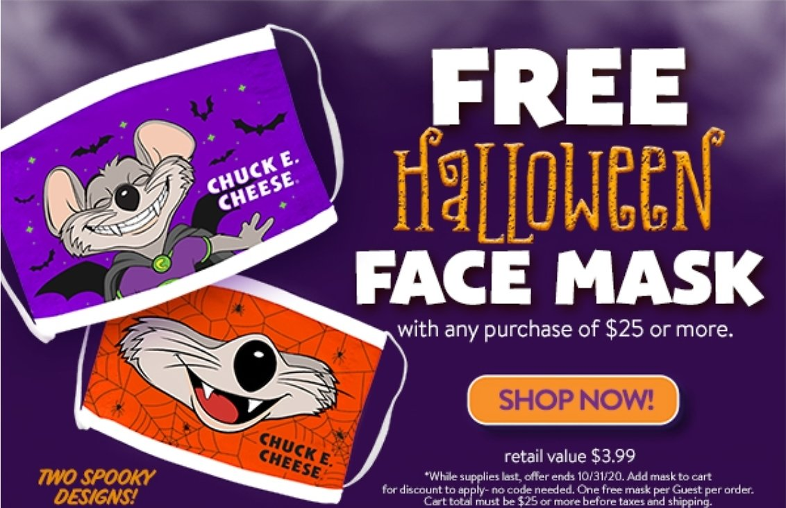 Free Chuck E. Cheese Face Mask W/ $25 Purchase