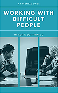 Working with Difficult People: A Practical Guide