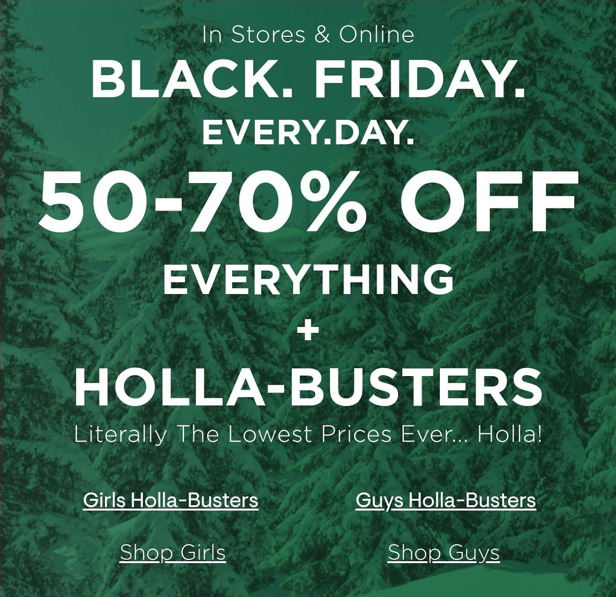 50-70% Off Everything + Holla-Busters