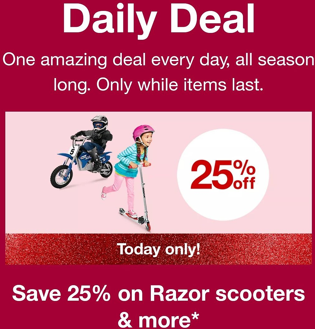 Today Only! Save 25% On Razor Scooters & more*