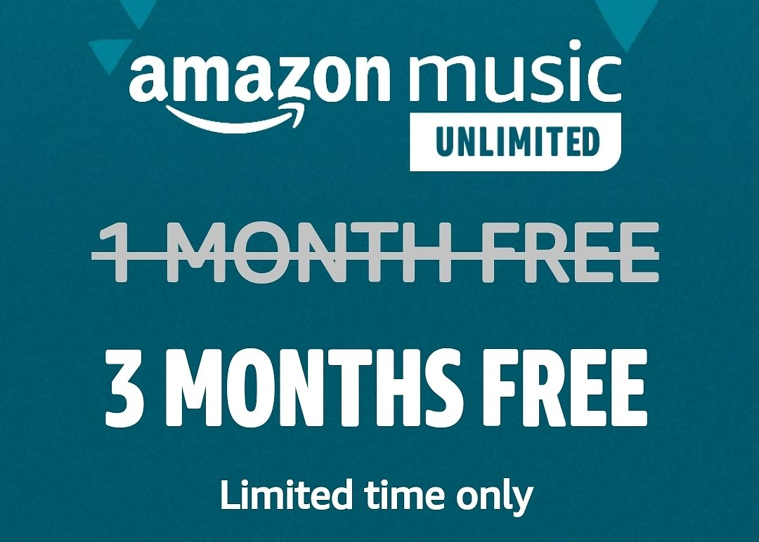 Free 3-Months Amazon Music Unlimited