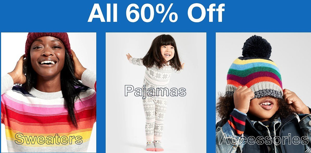 Gap Factory SWEATERS,PAJAMAS, ACCESORIES ALL 60%OFF