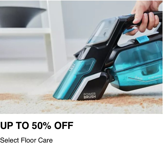 UPTO 50% OFF On Vacuums and Floor Care At Lowes